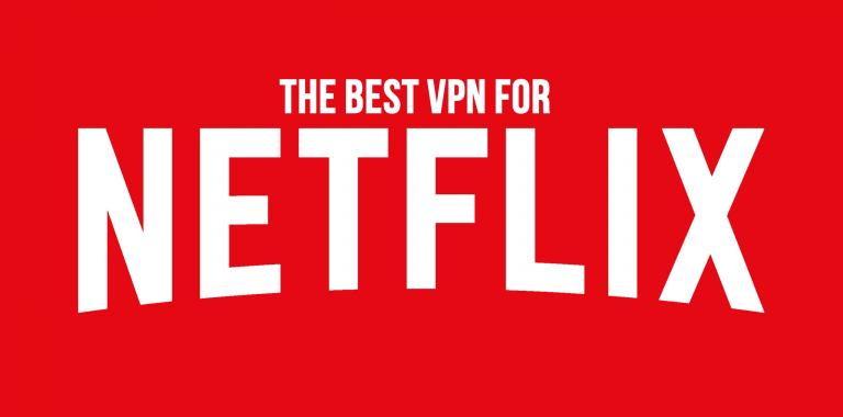 Best Netflix VPN